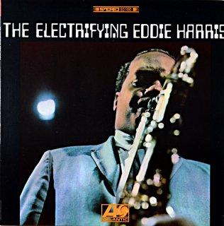 EDDIE HARRIS THE ELECTRIFYING Original盤