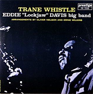 """TRANE WHISTLE / EDDIE """"LOCKJAW"""" DAVIS BIG BAND (OJC)盤"""