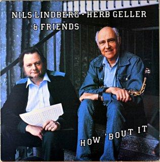 HERB GELLER HOW 'BOUT IT / W.NILS LINDBERG Swedish盤