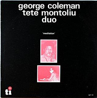 "GEORGE COLEMAN TETE MONTOLIU DUO ""MEDITATION!"" Holland盤"