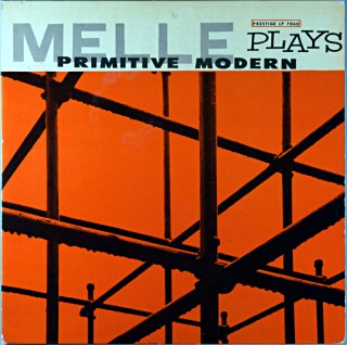 GIL MELLE QUARTET PRIMITVIE MODERN Original盤