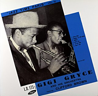GIGI GRYCE AND HIS ORCHESTRA featuring CLIFFORD BROWN 10inch盤