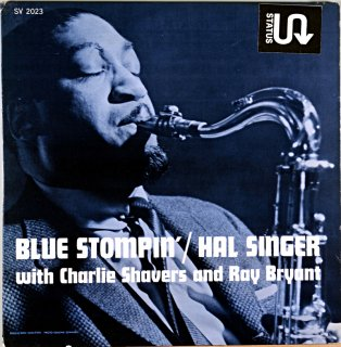 HAL SINGER BLUE STOMPIN' WITH CHARLE SHAVERS AND RAY BRYANT Us盤