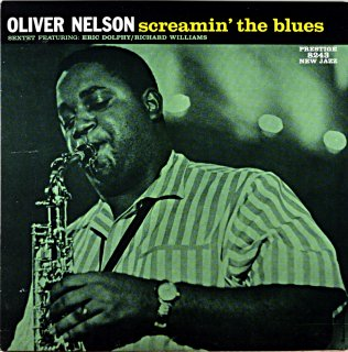 SCREAMIN' THE BLUES THE OLIVER NELSON SEXTET (OJC盤)
