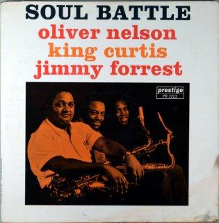 OLIVER NELSON SOUL BATTLE /NELLSON, KING CURTIS, JIMMY FOREST Original盤