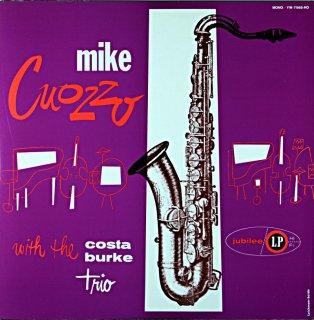 MIKE CUOZZO WITH THE COSTA - BURKE TRIO