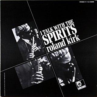 I TALK WITH THE SPIRITS ROLAND KIRK Us盤