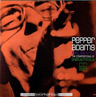 PEPPER ADAMS PLAYS CHARLIE MINGUS Us盤