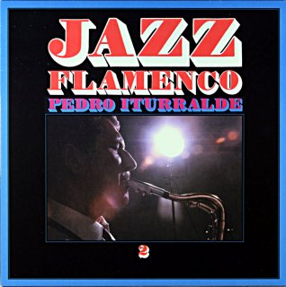 JAZZ FLAMINGO PEDRO ITURRALDE 2 Spanish盤