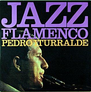 JAZZ FLAMINCO! PEDRO ITURRALDE 1 Spanish盤