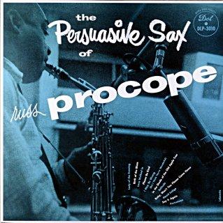 THE PERSUASIVE SAX OF RUSSEL PROCOPE