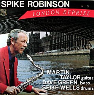 SPIKE ROBINSON LONDON REPRISE Us盤