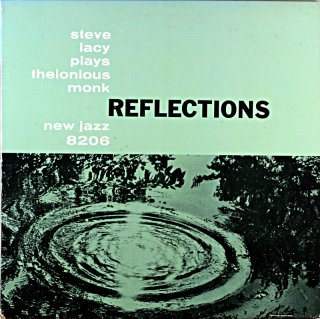 STEVE LACY PLAYS THELONIOUS MONK REFLECTIONS (OJC盤)