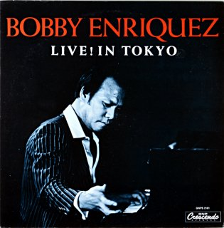 BOBBY ENRIQUEZ LIVE IN TOKYO Us盤