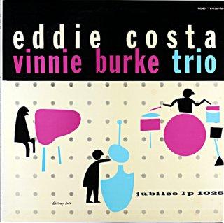 EDDIE COSTA THE EDDIE COST VINNIE BURKE TRIO