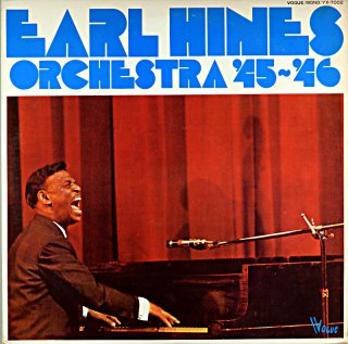 EARL HINES ORCHESTRA 45-46