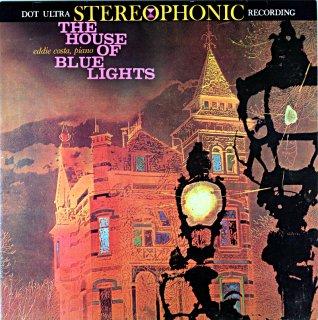 EDDIE COSTA THE HOUSE OF BLUE LIGHTS