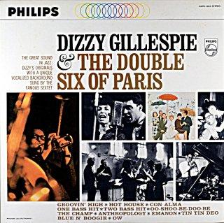 DIZZY GILLESPIE &THE DOUBLE SIX OF PARIS
