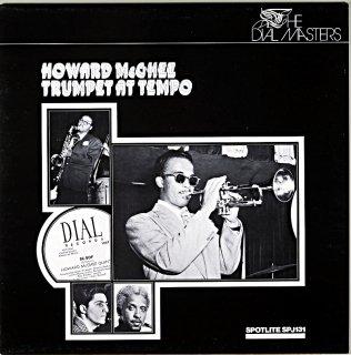 HOWARD MCGHEE / TRUMPET AT TEMPO Uk盤