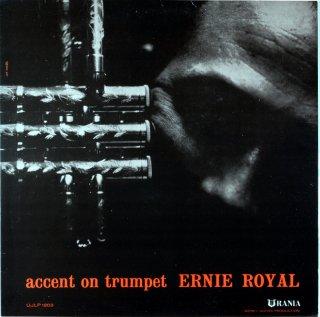 ERNIE ROYAL ACCENT OF TRUMPET (Fresh sound盤)