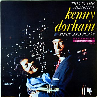 THIS IS THE MOMENT KENNY DORHAM SINGS AND PLYAS Us盤