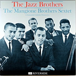 MANGIONE BROTHERS SEXTET THE JAZZ BROTHERS