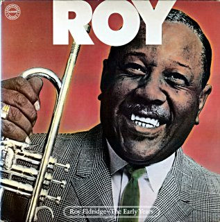 ROY ELDRIGE THE RARLY YEARS Us盤