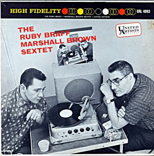 THE RUBY BRAFF MARSHALL BROWN SEXTET Us盤