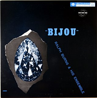 "RALPH BURNS & HIS ENSEMBLE ""BIJOU"" (Fresh sound盤)"