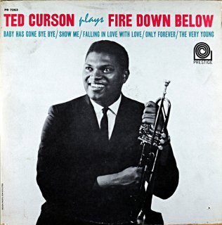 TED CURSON PLAYS FIRE DOWN BELOW Original盤