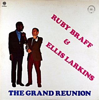 RUBY BRAFF & ELLIS LARKINS THE GRAND REUNION