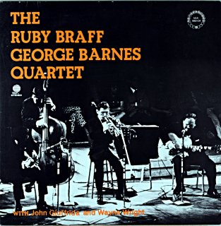THE RUBY BRAFF GEORGE BARNES QUARTET