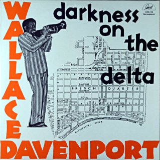 WALLACE DAVENPORT DARKNESS ON THE DLTA Us盤