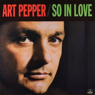 ART PEPPER SO IN LOVE 45回転盤 2枚組 (Analogue Prodoctions盤)