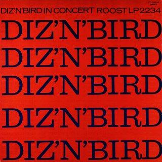 DIZZY GILLESPIE / DIZ 'N' BIRD IN CONCERT