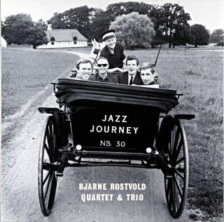 JAZZ JOURNEY BJARNE ROSTVOLD QUARTET & TRIO (SAWANO盤)