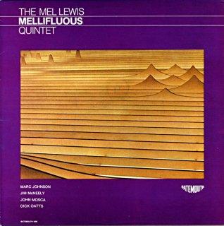 THE MEL LEWIS QUINTET / MELLIFUOUS Us盤
