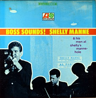SHELLY MANNE BOSS SOUNDS Original盤