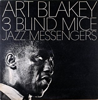 ART BLAKEY 3 BLIND MICE JAZZ MESSENGERS Original盤