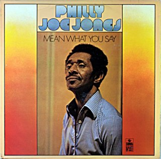 PHILLY JOE JONES MEAN WHAT YOU SAY Us盤