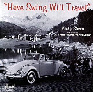 HAVE SWING WILL TRAVEL MICKEY SHEEN (Fresh sound盤)