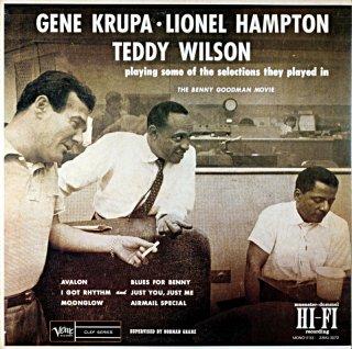 GENE KRUPA LIONEL HAMPTON TEDDY WILSON