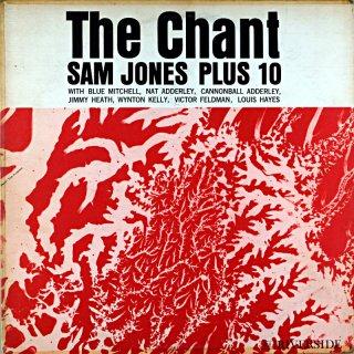 THE CHANT SAM JONES PLUS 10 Original盤