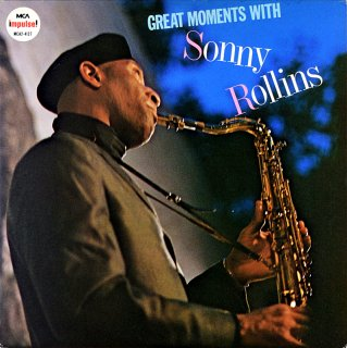 SONNY ROLLINS GREAT MOMENTS WITH SONNY ROLLINS 2枚組 Us盤
