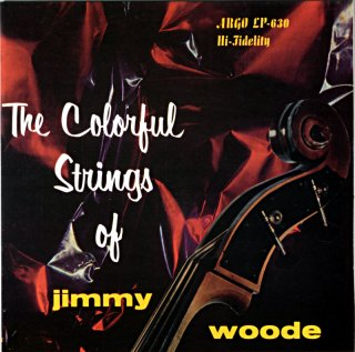THE COLORFUL STRINGS OSF JIMMY WOODE (Fresh sound盤)