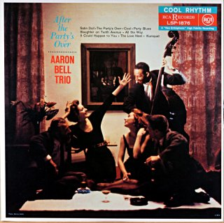 AFTER THE PARTY'S OVER AARON BELL TRIO