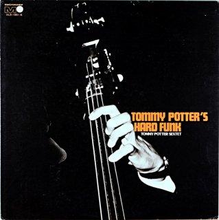 TOMMY POTTER / HARD FUNK