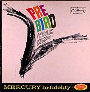 PRE BIRD CHARLES MINGUS