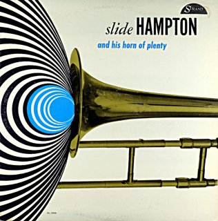 SLIDE HAMPTON AND HIS HORN OF PLENTY Original盤