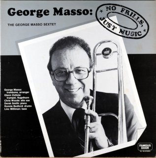 GEORGE MASSO NO FRILLS, JUST MUSIC Original盤